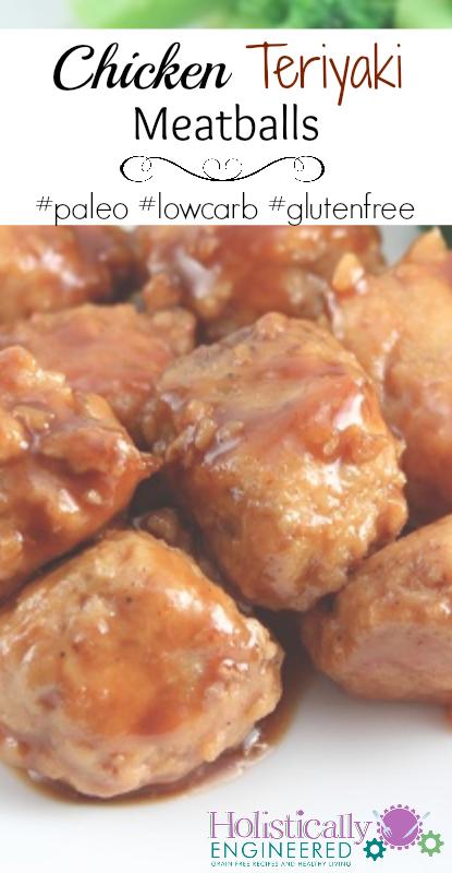 Chicken Teriyaki Meatballs #paleo #lowcarb #glutenfree