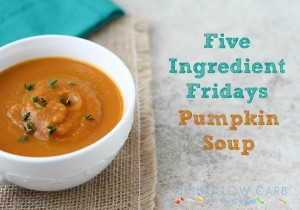 Five Ingredient Friday: Pumpkin Soup