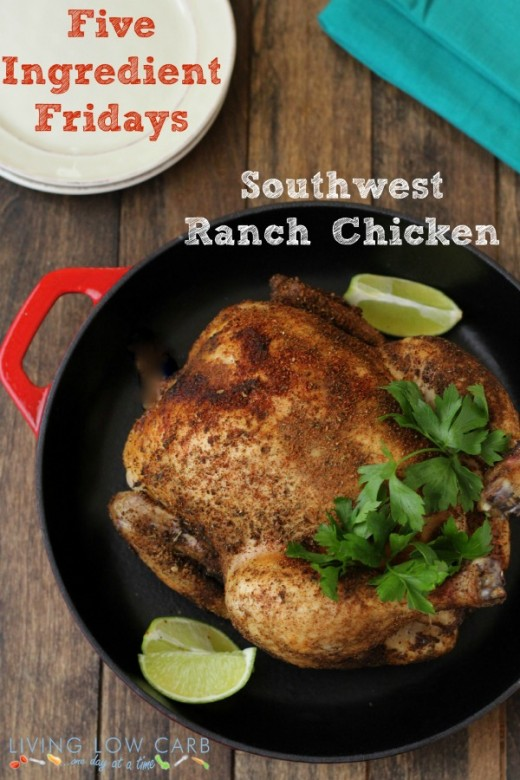 Five Ingredient Fridays:  Southwest Ranch Chicken