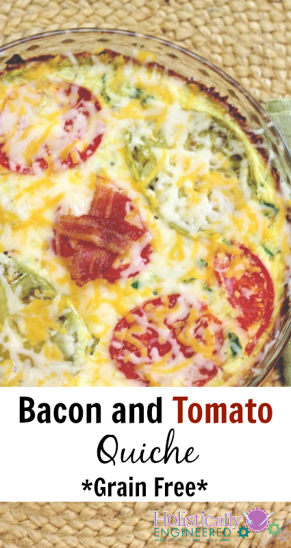 Grain Free Bacon and Tomato Quiche