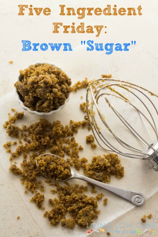 "Five Ingredient Friday: Brown ""Sugar"""
