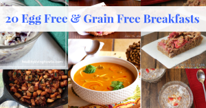 20 Egg and Grain Free Breakfast Recipes