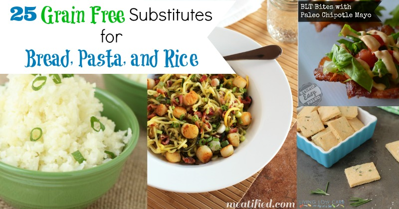 Grain Free Substitutes of Bread Pasta and Rice