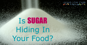 Is Sugar Hiding In Your Food? Learn About Hidden Sugar in Your Food