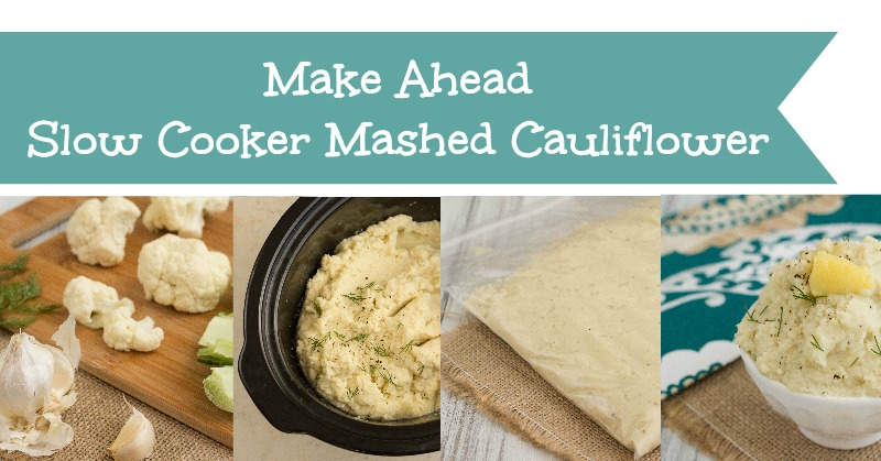 Make-Ahead-Slow-Cooker-Mashed-Cauliflower_FB