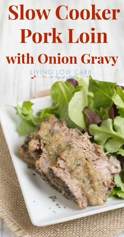 Slow Cooker Pork Loin with Onion Gravy_Whole30