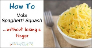 How To Make Spaghetti Squash…without Losing a Finger