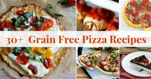 30+ of The BEST Grain Free Pizza Recipes
