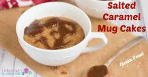 Grain Free Salted Caramel Mug Cakes