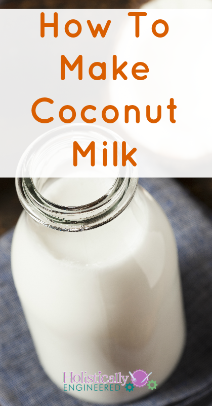 How To Make Coconut Milk | holisticallyengineered.com #paleo #primal #lowcarb