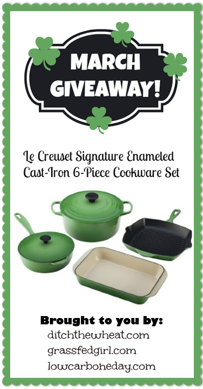 March Giveaway:  6-Piece Le Creuset Enameled Cast Iron Cookware #grainfree #paleo #lowcarb