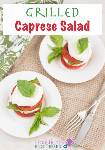 Grilled Caprese Salad | holisticallyengineered.com #grainfree #lowcarb #primal