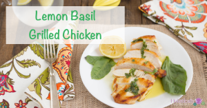 Lemon Basil Grilled Chicken (Paleo and Low Carb)