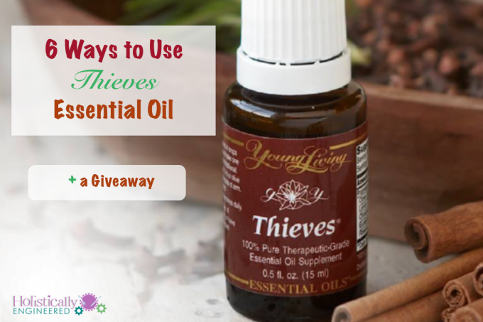 6 Ways to Use Thieves Essential Oil.001