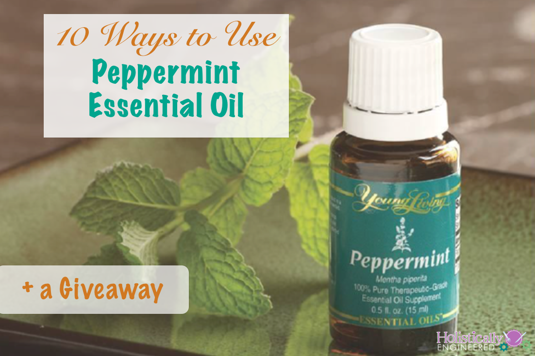 10 Ways to Use Peppermint Essential Oil