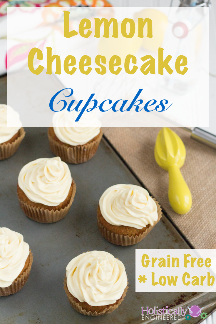 Lemon Cheesecake Cupcakes (Grain Free and Low Carb) - Holistically ...