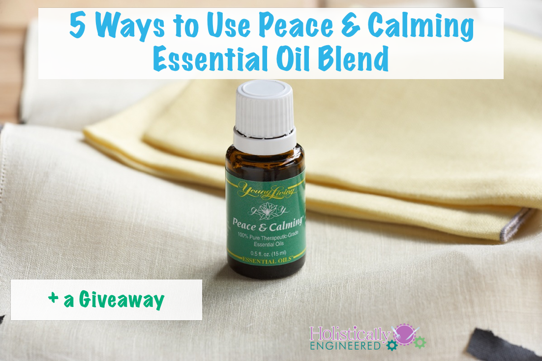 Ways to Use Peace & Calming Essential Oil Blend.001