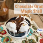 Chocolate Orange Magic Shell