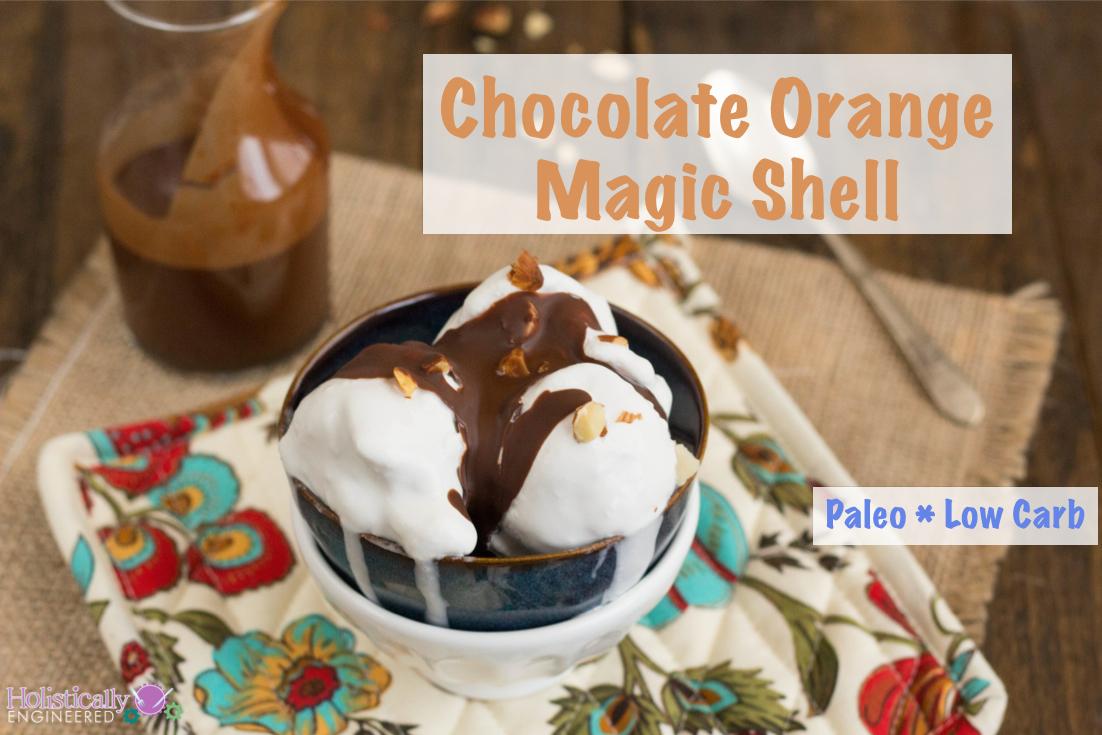 Chocolate Orange Magic Shell