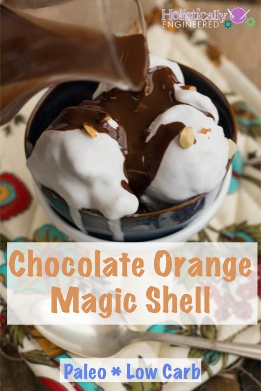 Chocolate Orange Magic Shell #Paleo #lowcarb