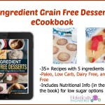 5 Ingredient Grain Free Desserts
