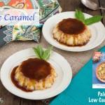 Paleo Creme Caramel Dessert