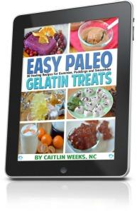 Paleo Gelatin Treats