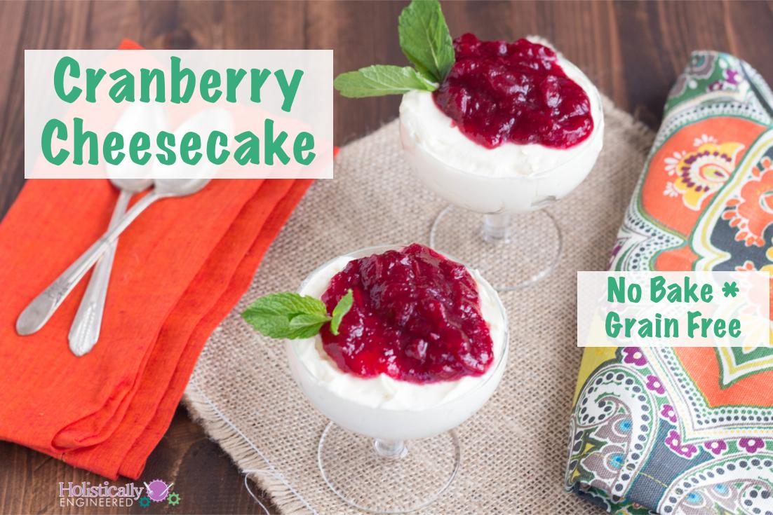 No Bake Cranberry Cheesecake (Grain Free)