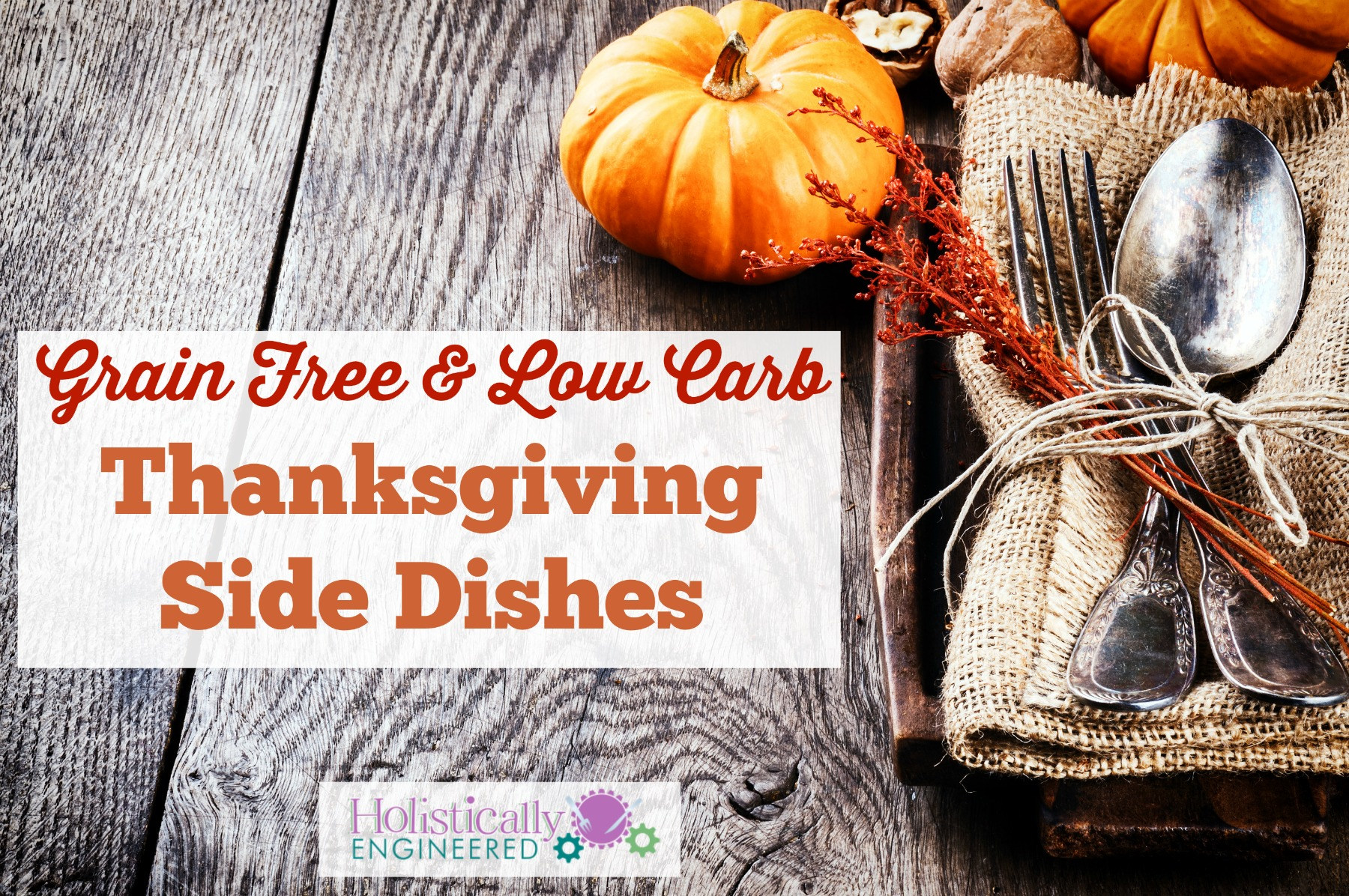 Paleo and Low Carb Thanksgiving Side Dishes