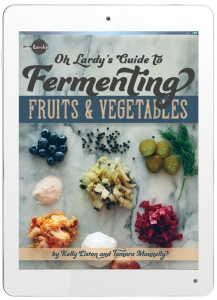 Oh Lardy's Guide to Fermenting Fruits and Vegetables