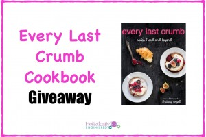 Giveaway:  Every Last Crumb Cookbook
