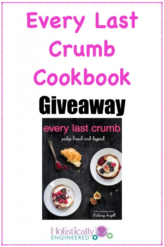 Every Last Crumb Cookbook Giveaway