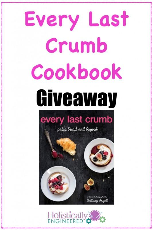 Every Last Crumb Cookbook Giveaway