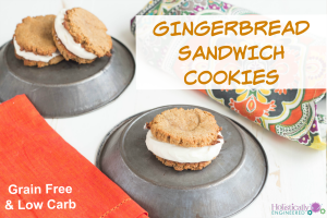 Gingerbread Sandwich Cookies (Grain Free and Low Carb)