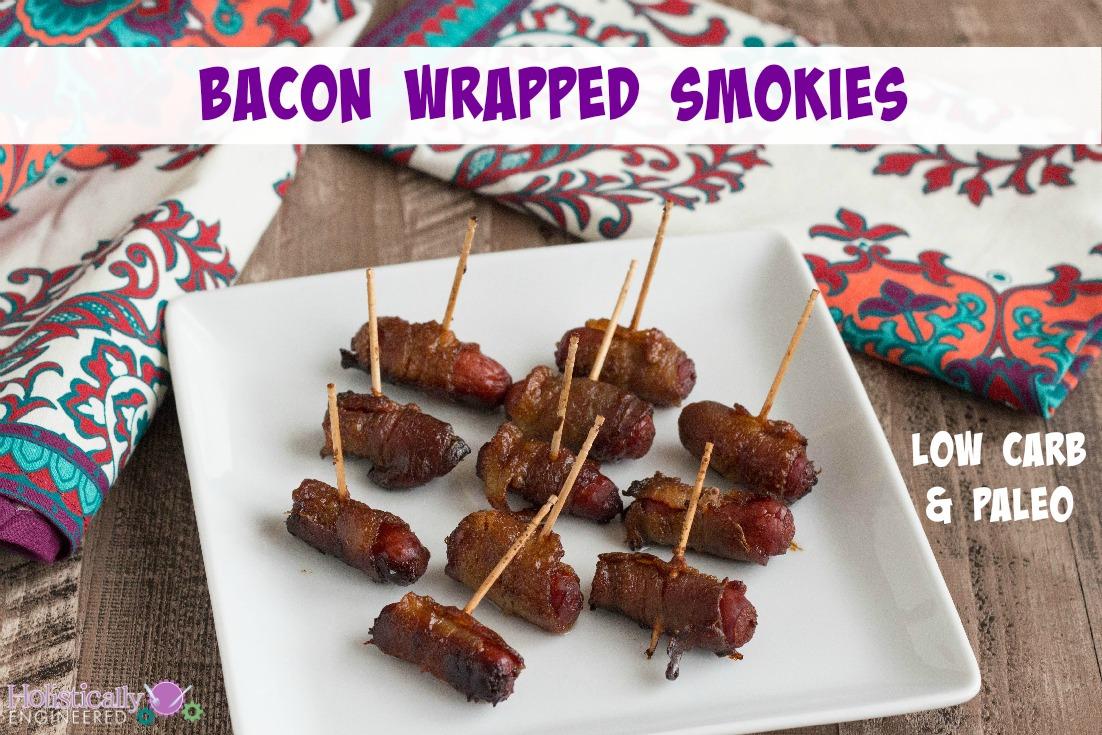 Paleo Bacon Wrapped Smokies   holisticallyengineered.com