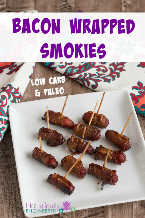 Paleo Bacon Wrapped Smokies | holisticallyengineered.com