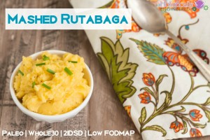 Mashed Rutabaga (Paleo and Low FODMAP)