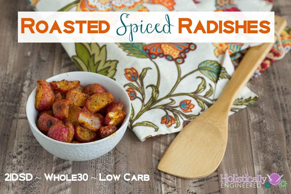 Paleo Roasted Spiced Radishes