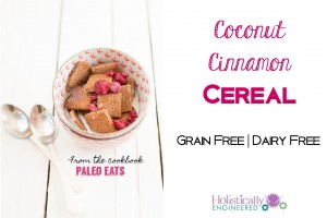 Coconut Cinnamon Cereal from Paleo Eats Cookbook