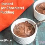 Instant Paleo Carob Pudding_short
