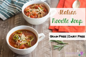 Italian Noodle Soup (Paleo and Gluten Free)