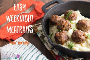 Easy Weeknight Meatballs (Paleo and Low Carb)