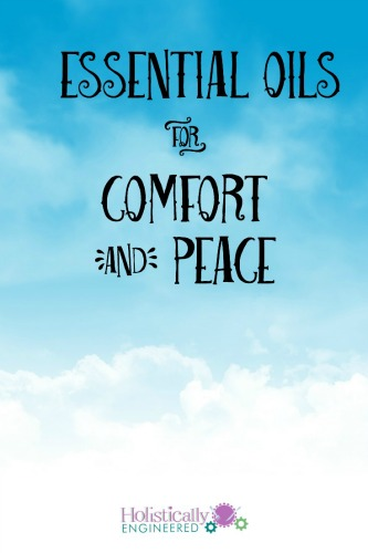 Essential oils  for comfort and peace